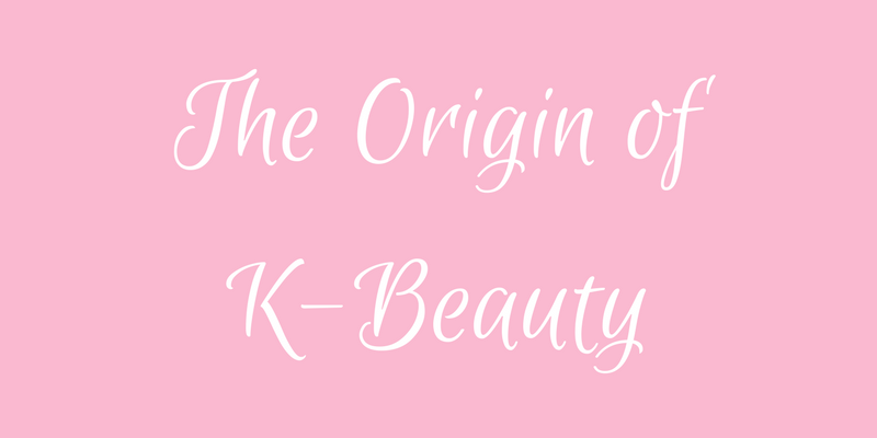 The Origin of K-Beauty